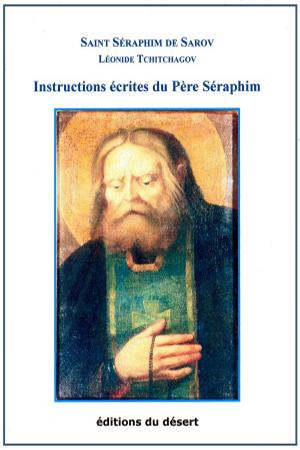 Instructions écrites du Père Séraphim (Métropolite Séraphim / Léonide Tchitchagov)