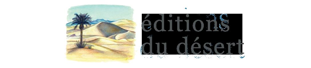 Editions du Désert