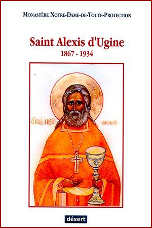 Saint Alexis d'Ugine – 1867-1934 (Monastère N.-D.-de-Tout-Protection)